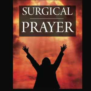 Surgical Prayer DVD Series by Tom Deuschle